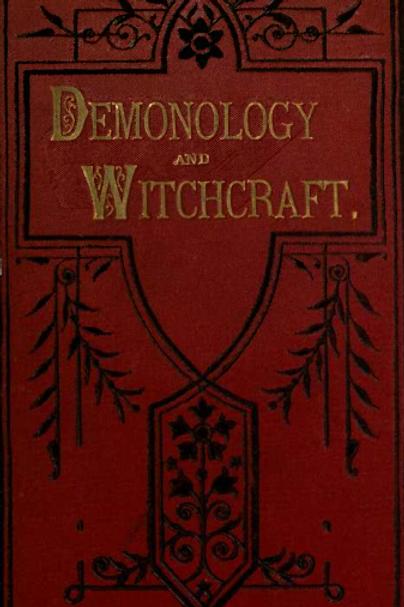 Demonology and Witchcraft Sir Walter Scott 1835