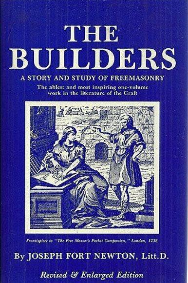 Brothers - Builders - Freemasonry J F Newton