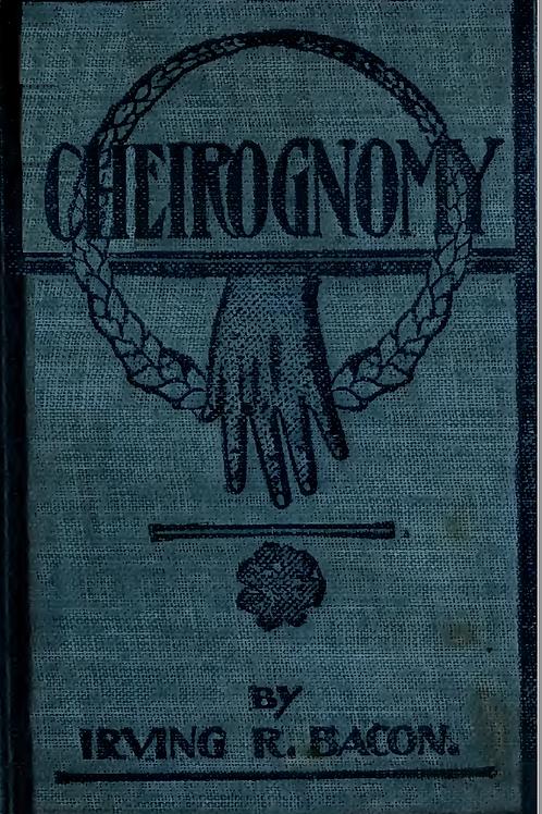 A Method of Cheirognomy - I R Bacon 1904
