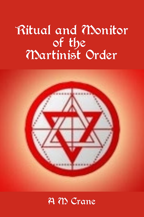 Ritual and Monitor of the Martinist Order - E Blitz
