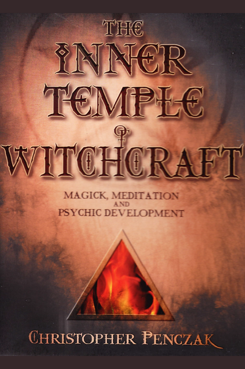 Inner Temple of Witchcraft - Christopher Penczak