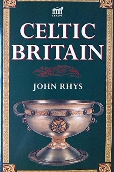 Celtic Britain - J Rhys 1904