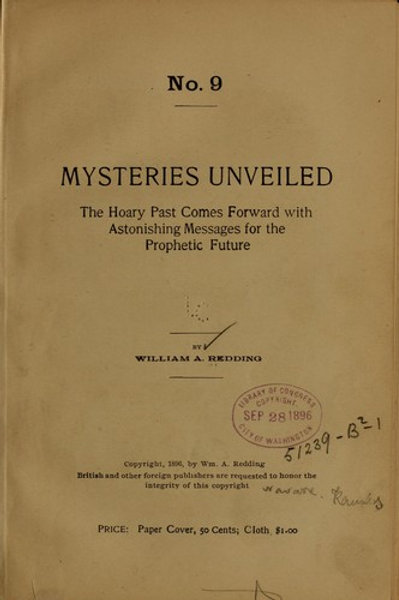 Mysteries Unveiled - Messages For The Prophetic Future 1896