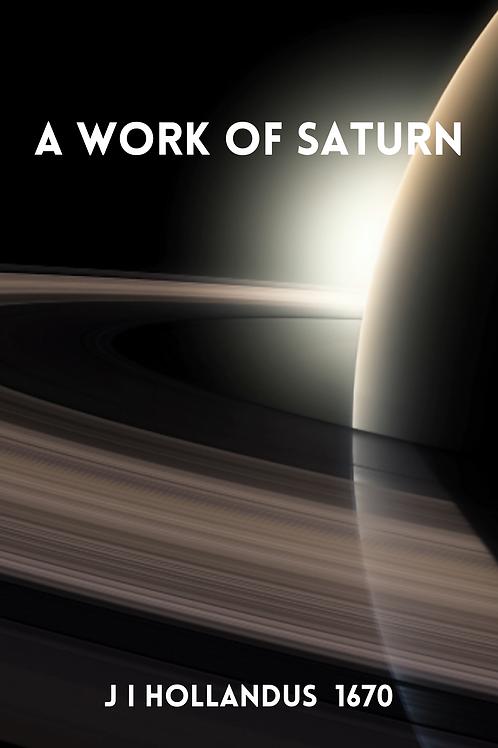 A Work Of Saturn 1670 - J I Hollandus
