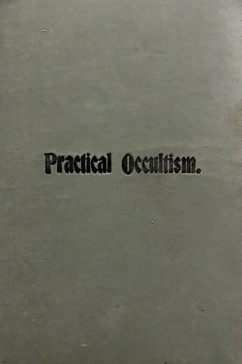 Practical Occultism Ernest Loomis