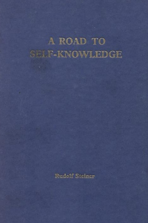 A Road To Self Knowledge - Rudolph Steiner