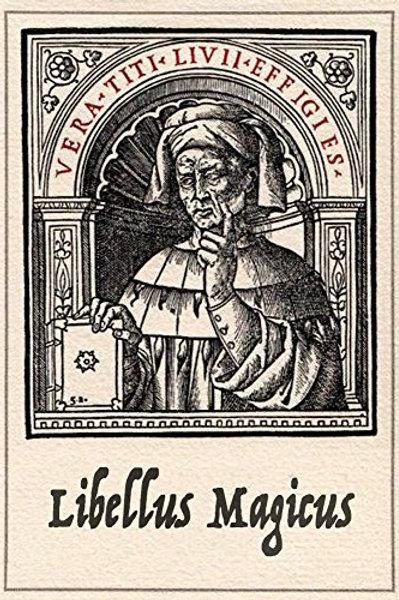 Libellus Magicus - a Nineteenth-Century Manuscript of Conjurations