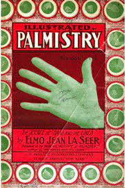 Illustrated Palmistry - the Science of the Hand - its Lines - E J LaSeer 1904