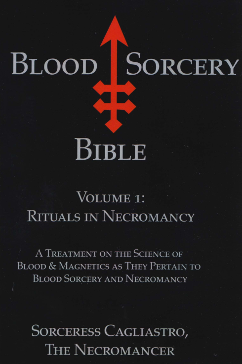 Blood Sorcery Bible - Rituals in Necromancy