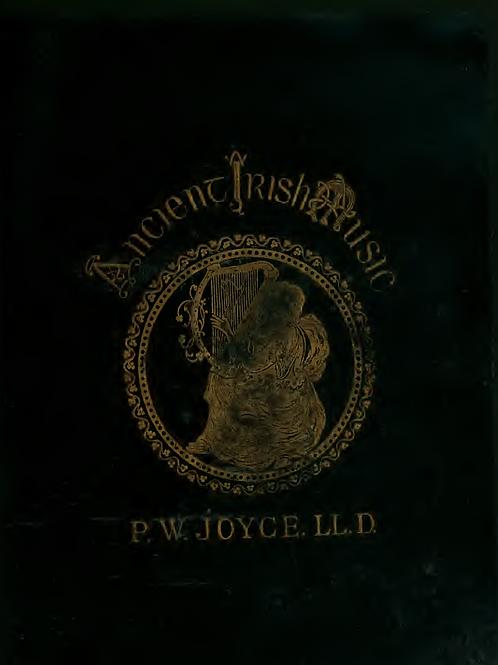 Ancient Irish Music - P W Joyce 1873
