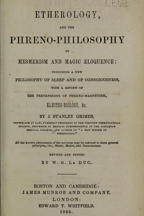 Etherology and Phreno-Philosophy - J Grimes