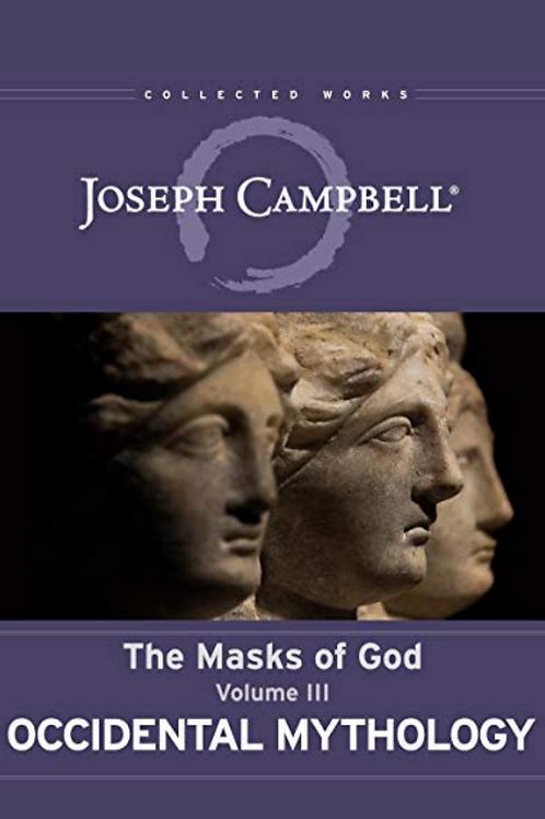 Occidental Mythology Vol 3 - Joseph Campbell