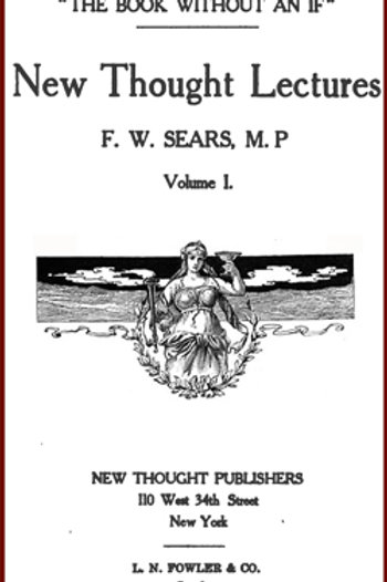 New Thought Lectures - F W Sears