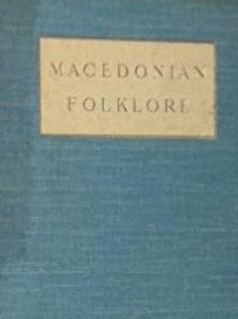 Macedonian Folklore GF Abbott