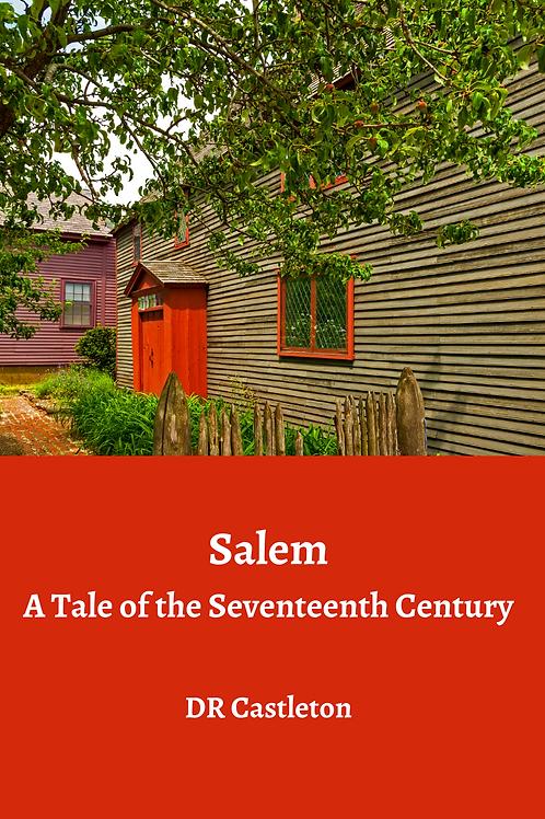 Salem - A Tale of the Seventeenth Century - DR Castleton