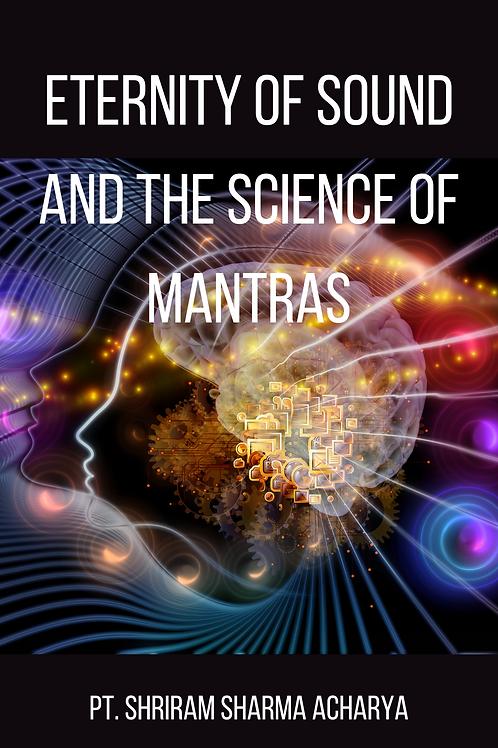 Eternity of Sound and the Science of Mantras - Pt. Shriram Sharma Acharya