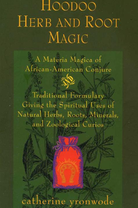 Hoodoo Herb and Root Magic