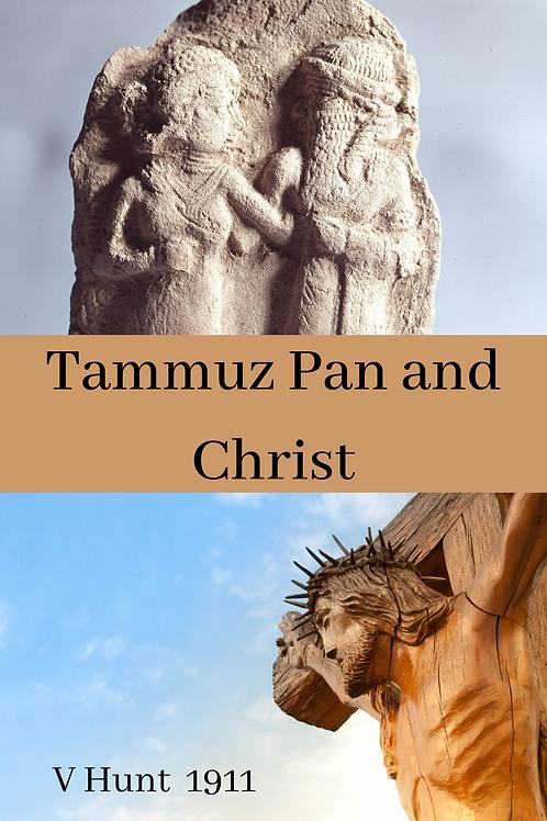 Tammuz Pan and Christ - Wilford H Schoff