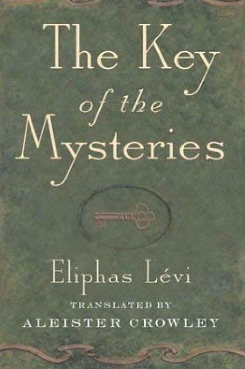 Key To The Mysteries - Elphias Levi
