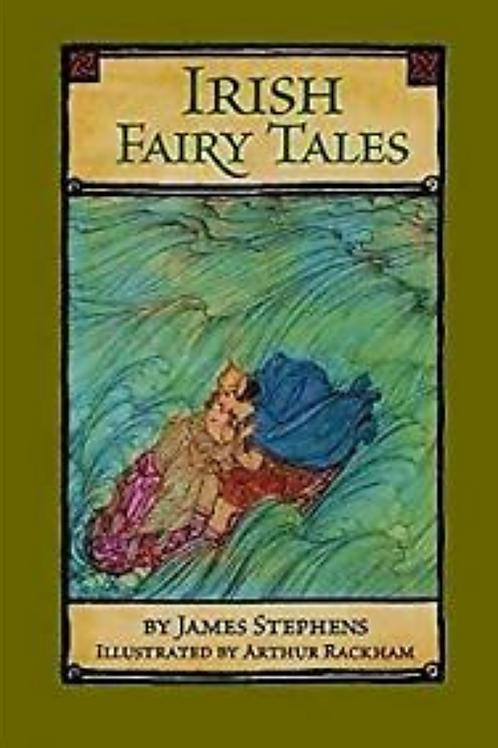 Irish Fairy Tales - J Stephens 1920