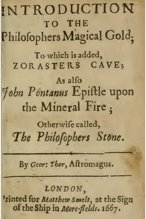 An Easie Introduction to the Philosophers Magical Gold