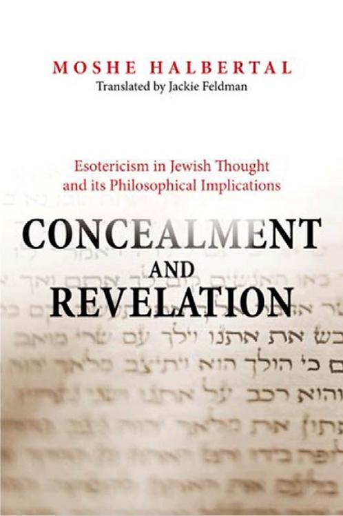 Concealment and Revelation - Moshe Halbertal