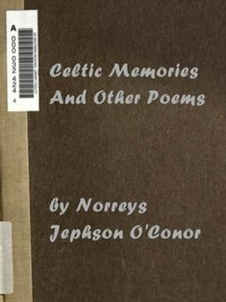 Celtic Memories and Other Poems - N Jephson O'Conor 1914