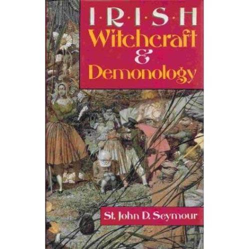 Irish Witchcraft And Demonology 1913