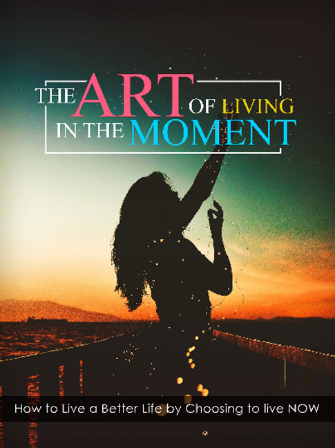 Learn to Live in the Moment 3 Books 11 Videos