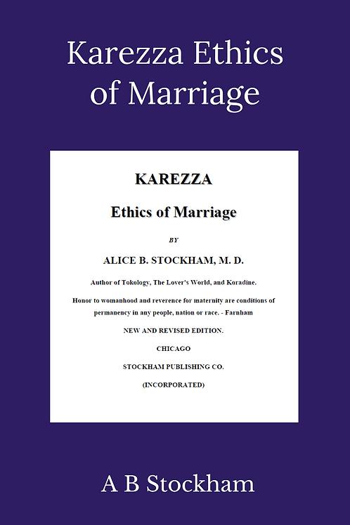 Karezza Ethics of Marriage - A B Stockham