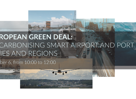 EUROPEAN GREEN DEAL: DECARBONISING SMART AIRPORT AND PORT CITIES AND REGIONS