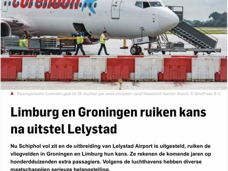 Limburg and Groningen see opportunities in postponement opening Lelystad airport