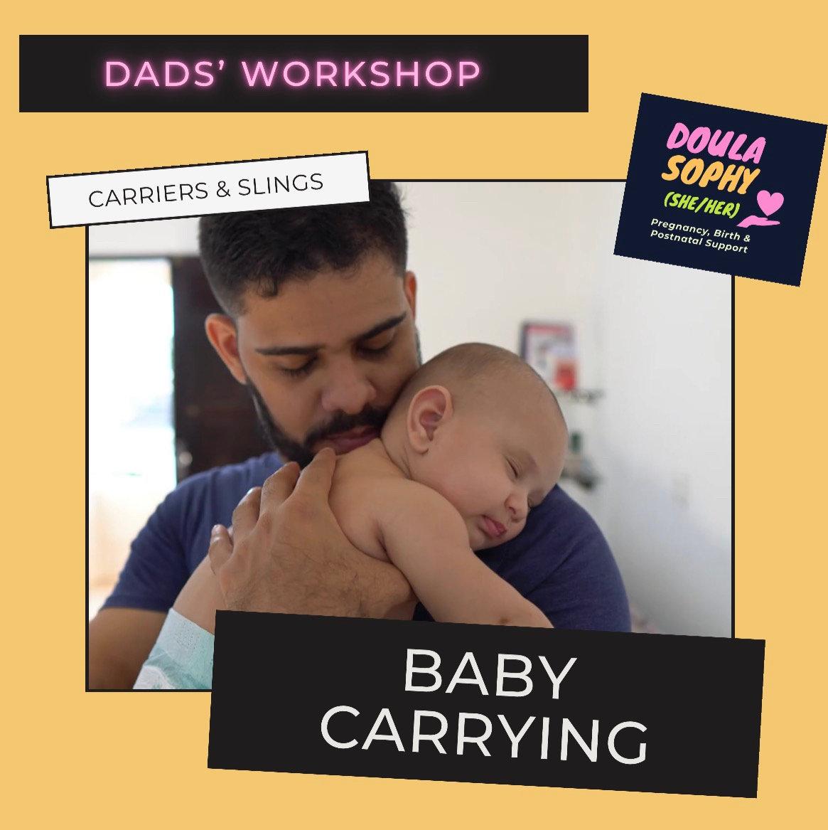 Dads' Workshop - Using Slings & Carriers