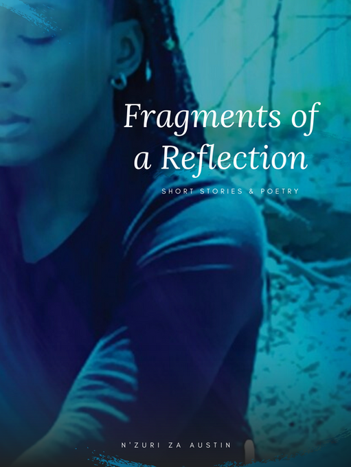 Fragments of a Reflection