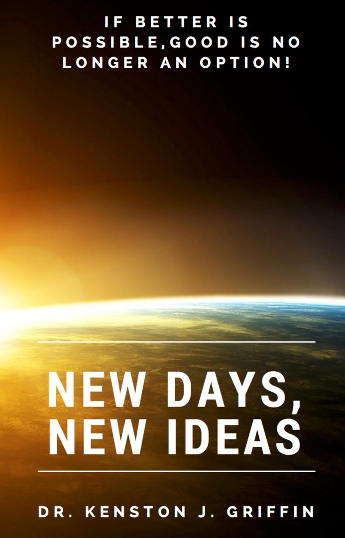 New Days, New Ideas