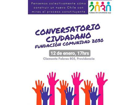 Conversatorio Ciudadano Comunidad 2030, Domingo 12 de Enero 17:00