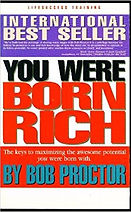 Bob Proctor's You Were Born Rich / SAT Business Consulting / Goal Setting Avatar / Tucson, AZ