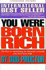 Bob Proctor's You Were Born Rich / SAT Business Consulting / Goal Setting Avatar / Tucson, AZ