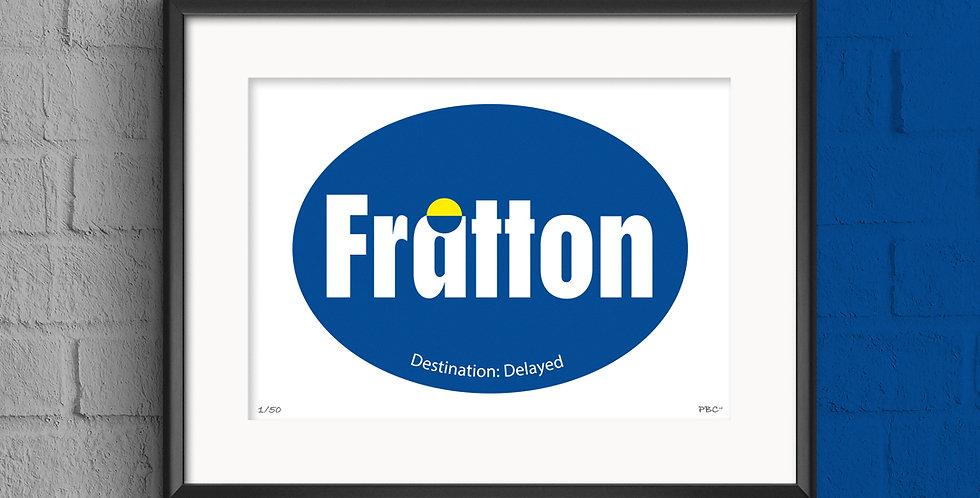 FRATTON PRINT