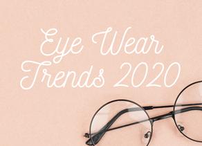 Eye Wear Trends for 2020