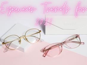 Eyewear Trends for 2021