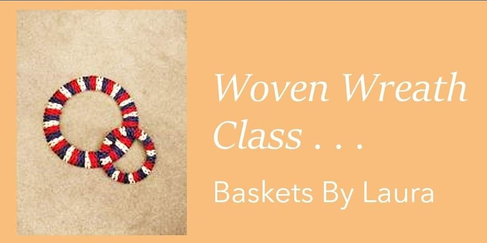 Woven Wreath Class with Baskets by Laura