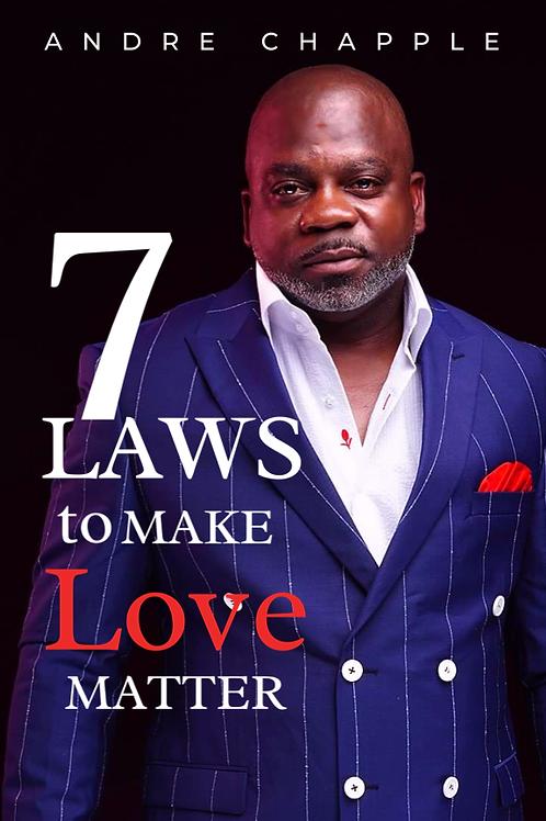 7 Laws to Make Love Matter E-Book