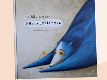 #meineliebstenKiderbücher: Der Bär und das Wörterglitzern von Agnès de Lestrande
