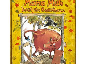 #meineliebstenKinderbücher - Mama Muh baut ein Baumhaus von Jujja und Tomas Wieslander