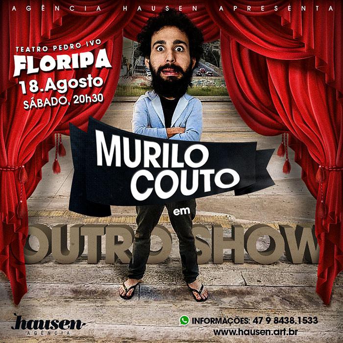 """""""Outro Show"""" Murilo Couto :: Florianópolis 18/08"""