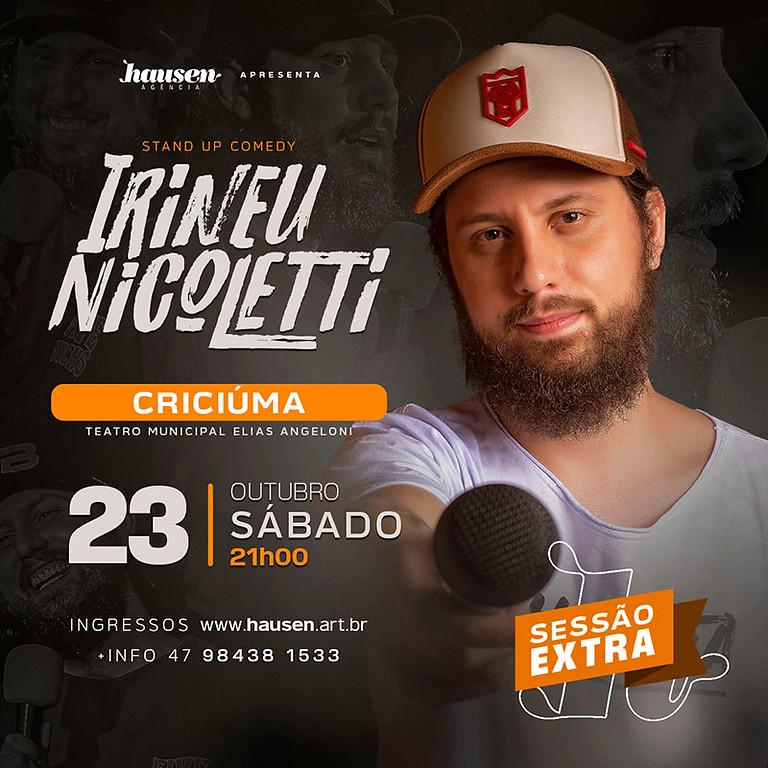 ESPECIAL Criciúma | Irineu Nicoletti | 2ª Sessão 21h