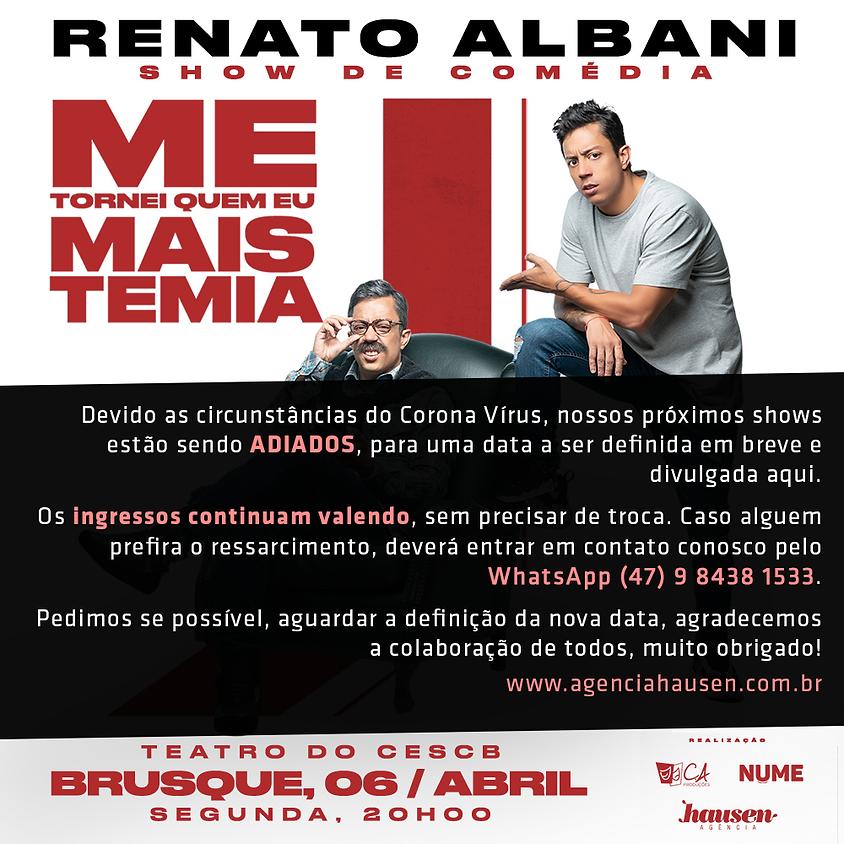 Adiado :: Brusque :: Renato Albani