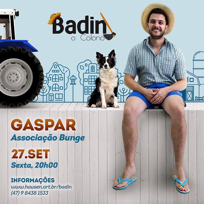 Gaspar :: Badin, O Colono