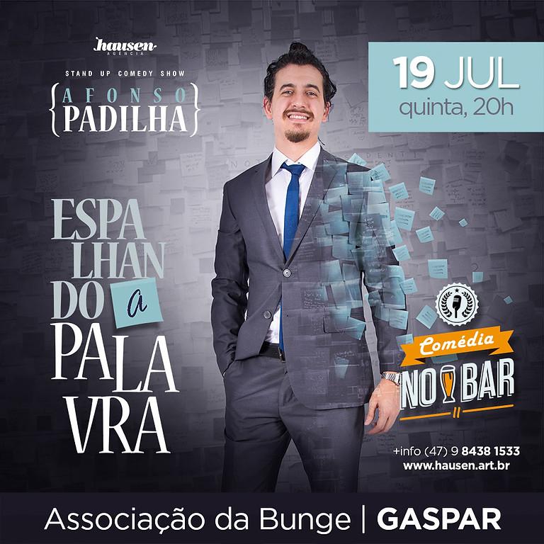 Show Afonso Padilha :: Gaspar